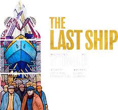 The <b>Last Ship</b>