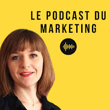 Le Podcast du Marketing