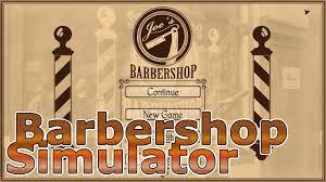 i need to a new job barbershop simulator i need to a new job barbershop simulator