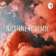 Nicotine Epidemic