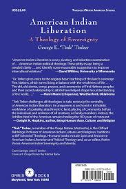 american n liberation a theology of sovereignty george e american n liberation a theology of sovereignty george e tinker 9781570758058 amazon com books