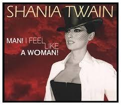 Man! I Feel Like a <b>Woman</b>! - Wikipedia