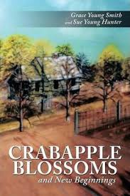 Crabapple Blossoms and New Beginnings : <b>Grace Young Smith</b> ...