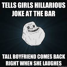 tells girls hillarious joke at the bar tall boyfriend comes back ... via Relatably.com