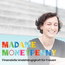 Der Madame Moneypenny Podcast mit Natascha Wegelin