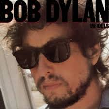 <b>Infidels</b> - <b>Bob Dylan</b> | Songs, Reviews, Credits | AllMusic