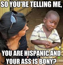 Offensive Latino Memes - Bad Hispanic Jokes via Relatably.com