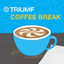 TRIUMF Coffee Break Podcast