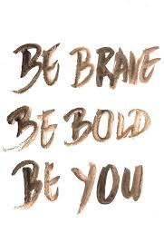 be brave be bold be you inspirational quote word art print motivational poster black white motivationmonday brave professional office decorating ideas