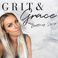 Grit & Grace with Brittney Long