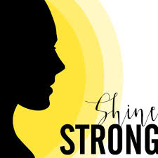 Shine Strong