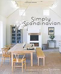 Simply <b>Scandinavian</b>: Amazon.co.uk: Sara Norrman: Books