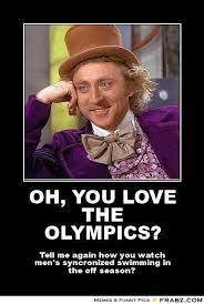 OH, YOU LOVE THE OLYMPICS?... - Willy Wonka Meme Generator Posterizer via Relatably.com
