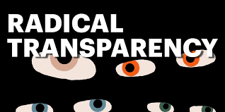 The Year Ahead: The <b>Case for</b> Radical Transparency | Intelligence ...