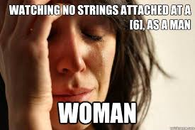 Watching no strings attached at a [6], as a MAN WOMAN - First ... via Relatably.com