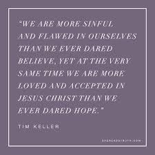 the gospel changes everything   Tim Keller Gospel Quote ... via Relatably.com