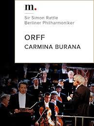 Orff, Carmina Burana - Sir Simon Rattle, Berliner ... - Amazon.com