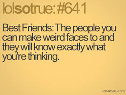 Funny Weird Best Friend Quotes 1 Cool Wallpaper - Funnypicture.org