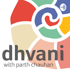 Dhvani Podcast