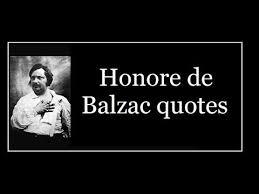 Honore de Balzac quotes - YouTube via Relatably.com