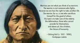 Sitting bull quote | Food for thought | Pinterest | Sitting Bull ...