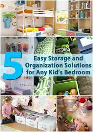 organize bedroom diy  easy storage and organization solutions for any kids bedroom