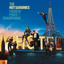 The <b>Hot Sardines</b> - <b>French</b> Fries & Champagne (vinyl) | Walmart ...