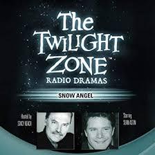 Snow Angel: The Twilight Zone Radio Dramas ... - Amazon.com