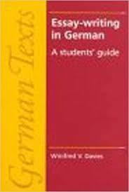 essay writing in german  a student    s guide  german texts    essay writing in german  a student    s guide  german texts   winifred v  davies  w  v  davies      amazon com  books