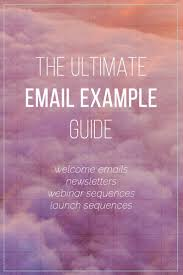 the ultimate guide to writing every email you need for your online how to write welcome emails newsletters launch sequences webinar emails and a