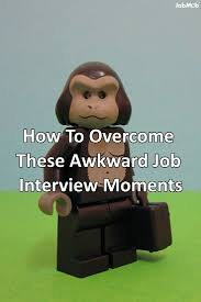 images about jobmob articles how to overcome these awkward jobinterview moments jobmob co