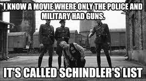 I know a movie where only the police and military had guns. It's ... via Relatably.com