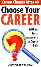 cheap career change career change deals on line at alibaba com get quotations · choose your career out tests assessments or crystal balls career change after 40 book