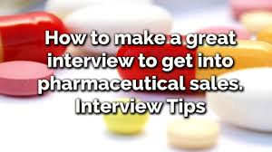 how to make a great interview to get into pharmaceutical s how to make a great interview to get into pharmaceutical s interview tips
