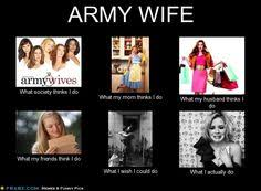 Proud to be an ARMY WIFE! on Pinterest | Army Wives, Military and ... via Relatably.com