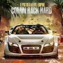 Comin' Back Hard