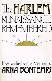 com harlem renaissance remembered essays  com harlem renaissance remembered essays 9780396084327 arna bontemps books