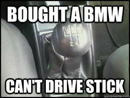 manual transmission memes | quickmeme via Relatably.com