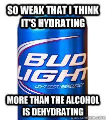 Bud light memes | quickmeme via Relatably.com