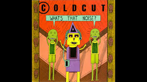 <b>Coldcut</b> - <b>What's That</b> Noise? (Full Album) - YouTube