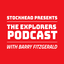 The Explorers Podcast with Barry FitzGerald