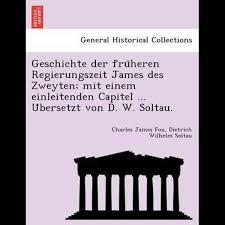 <b>Geschichte</b> Der Fru Heren Regierungszeit James Des Zweyten; Mit ...