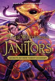 janitors book secrets of new forest academy tyler whitesides janitors book 2 secrets of new forest academy tyler whitesides 9781609075460 com books