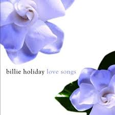 <b>Billie Holiday</b> - <b>Billie Holiday</b> Love <b>Songs</b> - Amazon.com Music