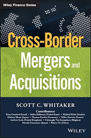 Cross-Border <b>Mergers</b> and Acquisitions (Wiley Finance) eBook ...