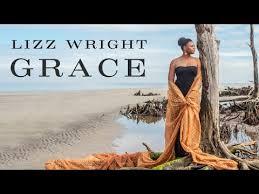 Jazz Maastricht — <b>Lizz Wright</b> – <b>Grace</b>