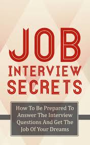 cheap job interview evaluation job interview evaluation get quotations middot job interview secrets how to be prepared to answer the interview questions and get the