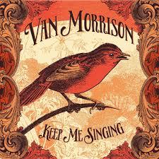<b>Van Morrison</b> - <b>Keep</b> Me Singing | Album Reviews | Consequence of ...
