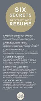 best ideas about resume help resume resume six amazing secrets to improve your resume