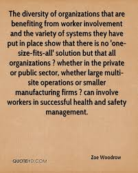 zoe woodrow quotes quotehd the diversity of organizations that are benefiting from worker involvement and the variety of systems they